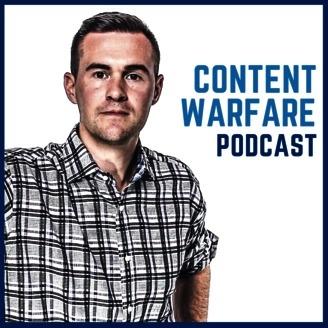 Content Warfare Podcast