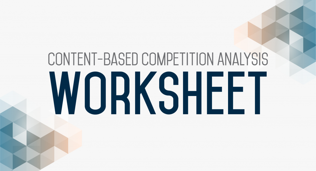 Content Based Competition Analysis Worksheet