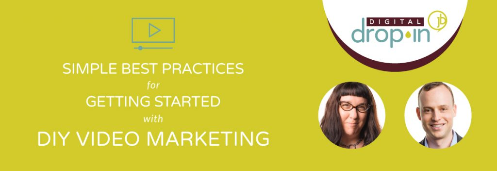 Simple Best Practices for Getting Started with DIY Video Marketing – JB Media Group