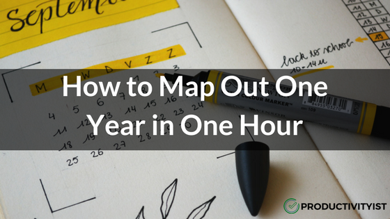 How to Map Out Your Year in One Hour