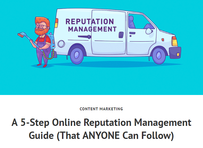 A 5-Step Online Reputation Management Guide (That ANYONE Can Follow)