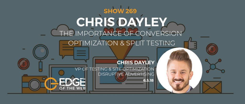 The Importance of Conversion Optimization & Split Testing wChris Dayley