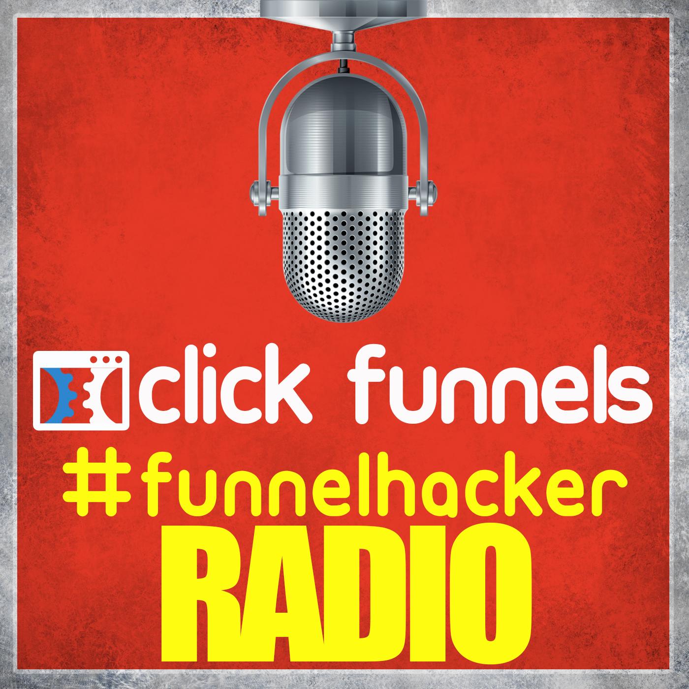 Clickfunnels #FunnelHacker Radio