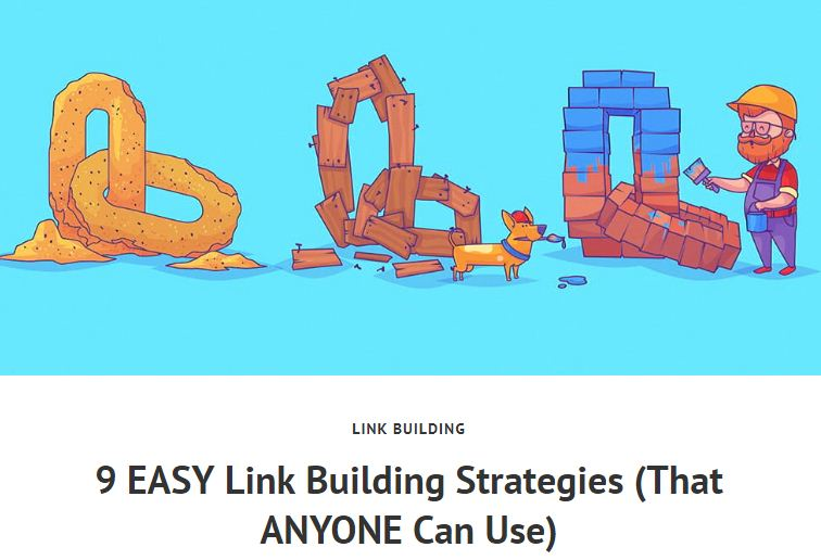 9 EASY Link Building Strategies (That ANYONE Can Use)
