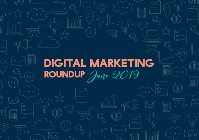 Digital Marketing June 2019