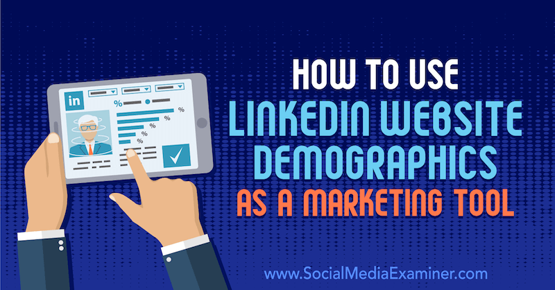 Using LinkedIn demographics