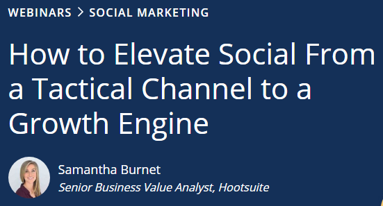 Elevate Social From a Tactical Channel to a Growth Engine