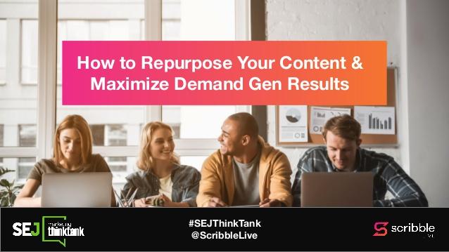 Repurpose content to get maximum results