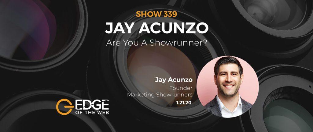 Showrunner Jay Acunzo