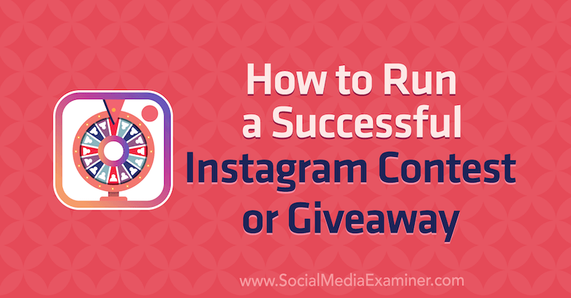 Run a successful Instagram contest