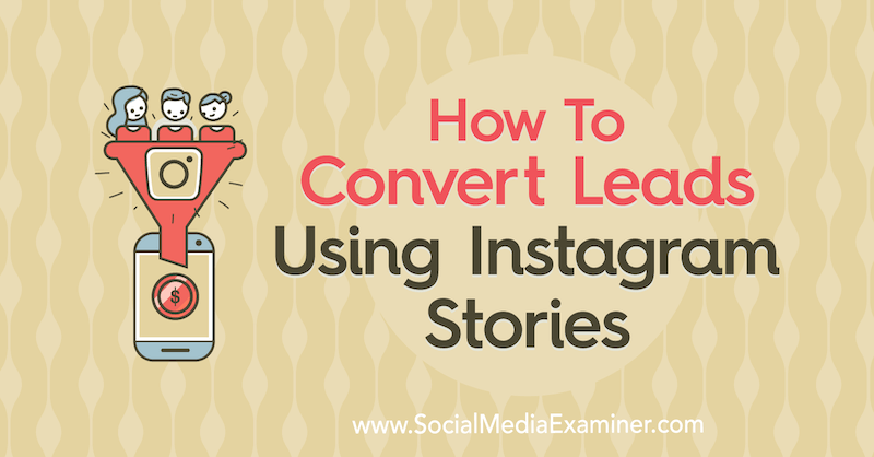 Instagram stories to leads
