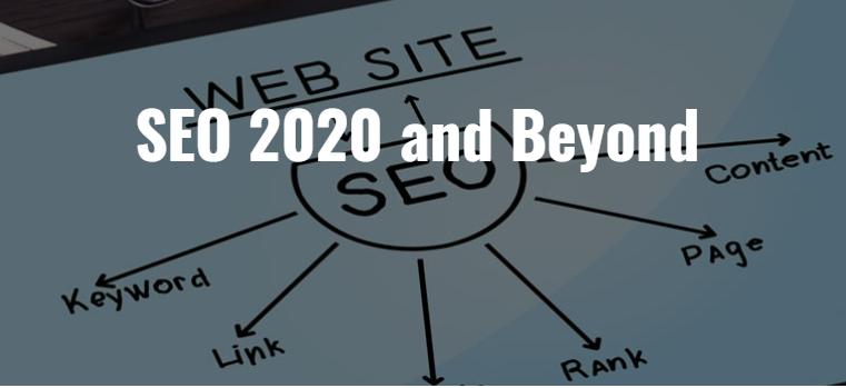 SEO 2020 and Beyond